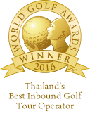 World Golf Awards Winner 2016 - Thailand's Best Inbound Golf Tour Operator